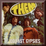 Them - Belfast Gypsies